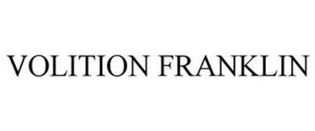 VOLITION FRANKLIN