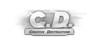 C.D. CREATIVE DESTRUCTION