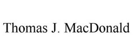 THOMAS J. MACDONALD