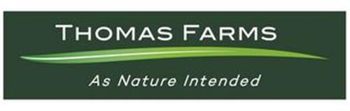 THOMAS FARMS AS NATURE INTENDED