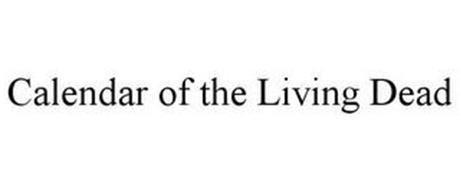 CALENDAR OF THE LIVING DEAD