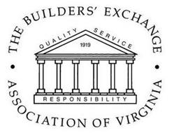 THE BUILDERS' EXCHANGE ASSOCIATION OF VIRGINIA 1919 QUALITY SERVICE RESPONSIBILITY