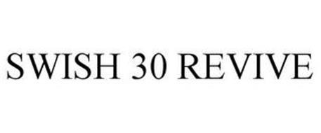 SWISH 30 REVIVE