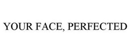YOUR FACE, PERFECTED