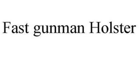 FAST GUNMAN HOLSTER