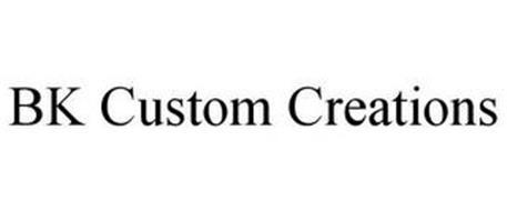 BK CUSTOM CREATIONS