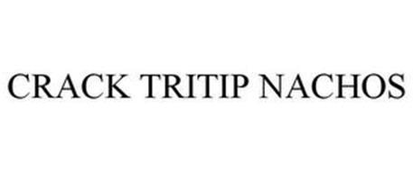 CRACK TRITIP NACHOS