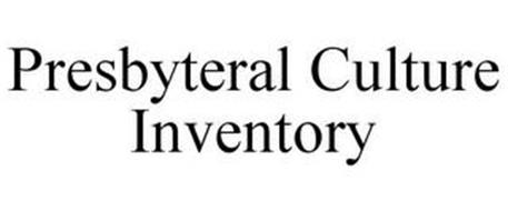 PRESBYTERAL CULTURE INVENTORY