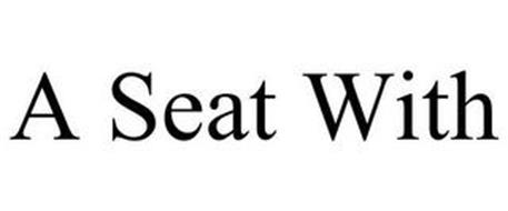 A SEAT WITH