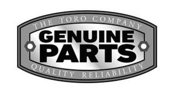 THE TORO COMPANY GENUINE PARTS QUALITY RELIABILITY