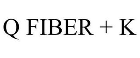 Q FIBER + K