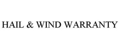 HAIL & WIND WARRANTY