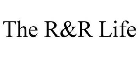 THE R&R LIFE