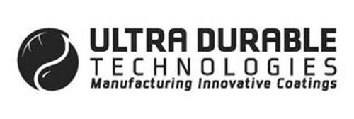 ULTRA DURABLE TECHNOLOGIES MANUFACTURING INNOVATIVE COATINGS