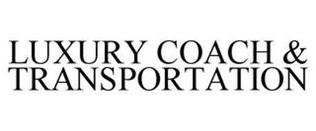 LUXURY COACH & TRANSPORTATION