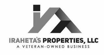 IRAHETA'S PROPERTIES, LLC A VETERAN - OWNED BUSINESS