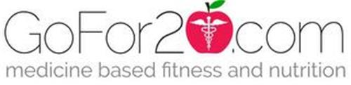 GOFOR20.COM MEDICINE BASED FITNESS AND NUTRITION