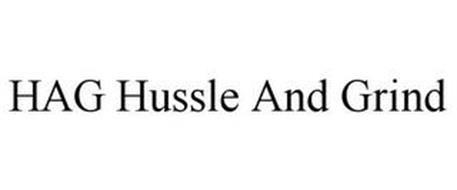 HAG HUSSLE AND GRIND