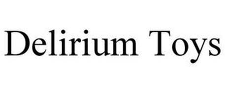 DELIRIUM TOYS