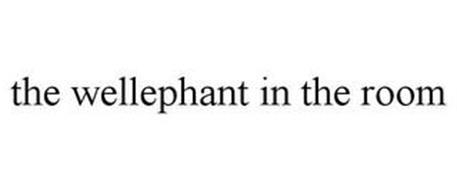 THE WELLEPHANT IN THE ROOM
