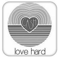 CASH LOVE HARD
