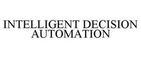 INTELLIGENT DECISION AUTOMATION