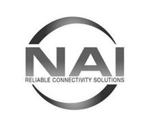 NAI RELIABLE CONNECTIVITY SOLUTIONS