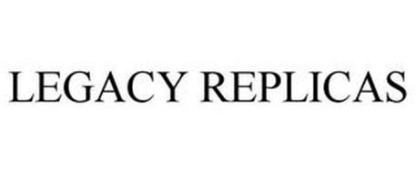 LEGACY REPLICAS