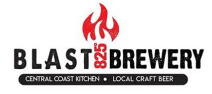 BLAST 825° BREWERY CENTRAL COAST KITCHENLOCAL CRAFT BEER