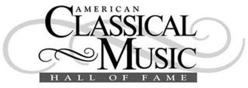 AMERICAN CLASSICAL MUSIC HALL OF FAME