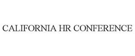 CALIFORNIA HR CONFERENCE