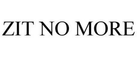 ZIT NO MORE