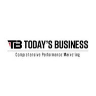 TB TODAY'S BUSINESS COMPREHENSIVE PERFORMANCE MARKETING