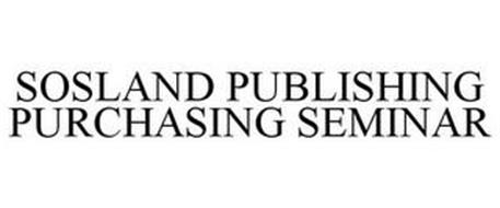 SOSLAND PUBLISHING PURCHASING SEMINAR