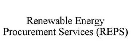 RENEWABLE ENERGY PROCUREMENT SERVICES (REPS)