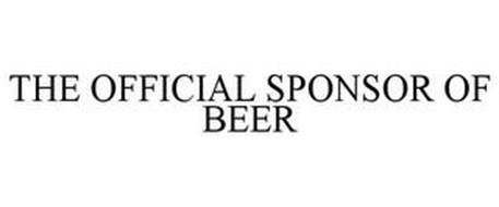 THE OFFICIAL SPONSOR OF BEER