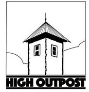 H O HIGH OUTPOST