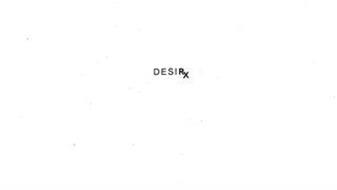 DESIRX
