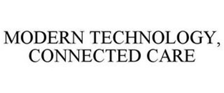 MODERN TECHNOLOGY, CONNECTED CARE