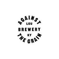 AGAINST THE GRAIN LOU BREWERY KY