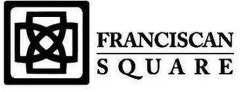 FRANCISCAN SQUARE