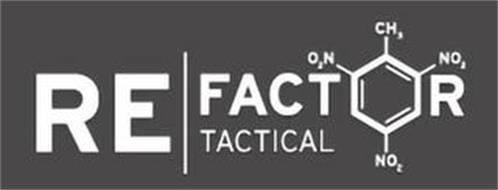 RE FACTOR TACTICAL O2N CH3 NO2