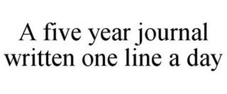 A FIVE YEAR JOURNAL WRITTEN ONE LINE A DAY