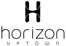 H HORIZON UPTOWN