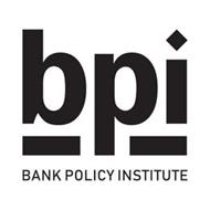 BPI BANK POLICY INSTITUTE