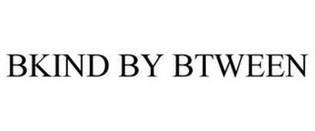 BKIND BY BTWEEN