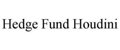 HEDGE FUND HOUDINI