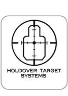 HOLDOVER TARGET SYSTEMS