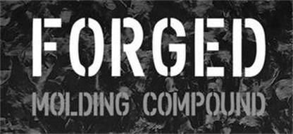 FORGED MOLDING COMPOUND