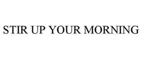STIR UP YOUR MORNING